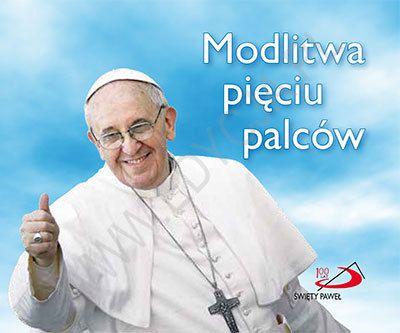 Modlitwa pięciu palców. Perełka papieska 20